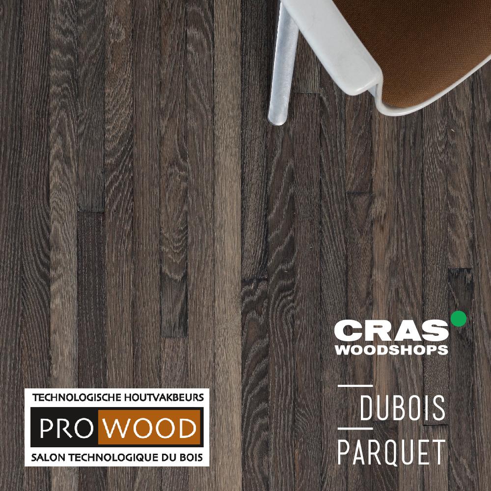 Cras Woodshops en Dubois-Parquet zijn aanwezig op Prowood 2018, dé houtvakbeurs